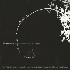 Flowers of Now - Intuitive Music Live in Cologne