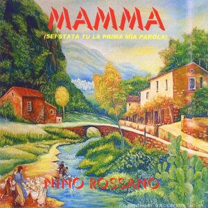 Mamma (Sei Stata Tu La Prima Mia Parola)