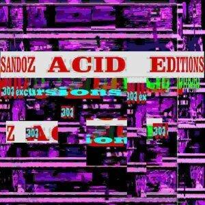 Acid Editions - 303 Excursions