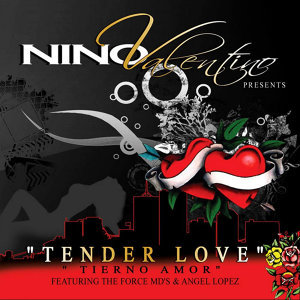 Tender Love (feat. The Force MD's & Angel Lopez)