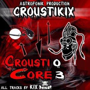 Crousticore, Vol. 3