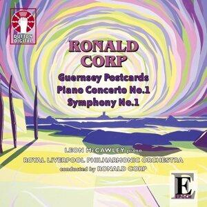 Ronald Corp: Guernsey Postcards, Piano Concerto No. 1 & Symphony No. 1