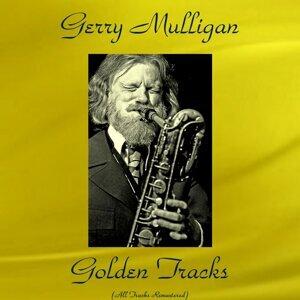 Gerry Mulligan Golden Tracks - All Tracks Remastered
