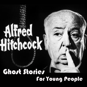 Ghost Stories for Young People Medley: The Haunted and the Haunters / The Magician ('Til Death Do Us Part) / Johnny Takes a Dare / The Open Window / The Helpful Hitchhiker / Jimmy Takes Vanishing Lessons