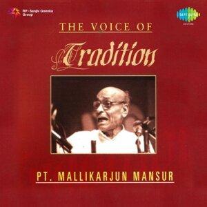 The Voice of Tradition - Pt. Mallikarjun Mansur