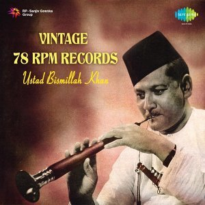 Vintage 78 RPM Records - Ustad Bismillah Khan