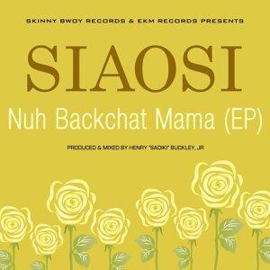 Nuh Backchat Mama - Mixes
