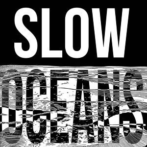 Slow Oceans EP