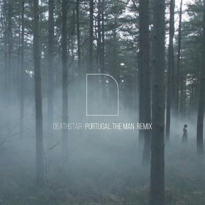 Deathstar - Portugal. The Man Remix