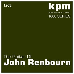 KPM 1000 Series: The Guitar of John Renbourn