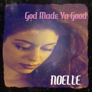 God Made Ya Good