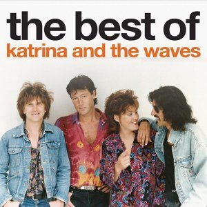 The Best Of Katrina and the Waves