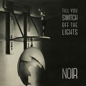 Till You Switch off the Lights