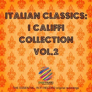 Italian Classics: I Califfi Collection, Vol. 2