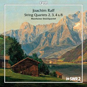 Joachim Raff: String Quartets Nos. 2, 3, 4 & 8