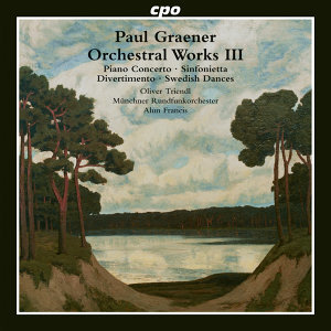 Graener: Orchestral Works, Vol. 3