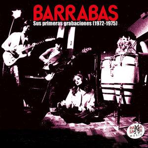 Barrabas. Sus Primeras Grabaciones (1972-1975) [Remastered]