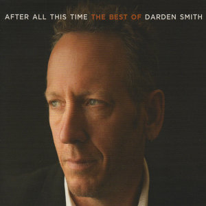 After All This Time: The Best of Darden Smith