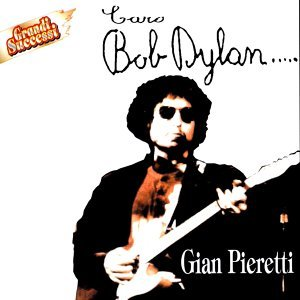 Caro Bob Dylan
