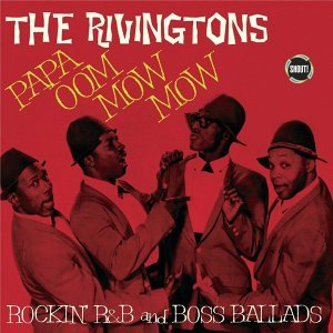 Papa Oom Mow Mow - Rockin' R&B And Boss Ballads