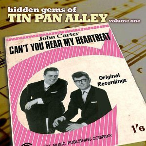 Hidden Gems Of Tin Pan Alley 1 (Can't You Hear My Heartbeat)