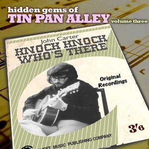 Hidden Gems of Tin Pan Alley 3 (Knock Knock Who's There)