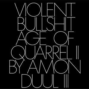 Age of Quarrel II By Amon Düül III