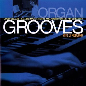 Organ Grooves