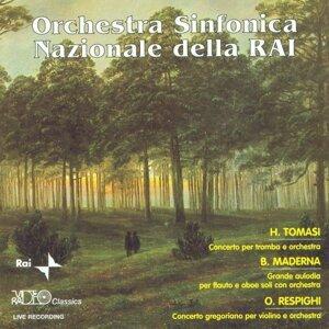 H.Tomasi: Concerto per tromba e orchestra -  B.Maderna: Grande aulodia per flauto e oboe soli con orchestra - O.Respighi: Concerto gregoriano per violino e orchestra