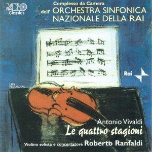 Vivaldi: Le quattro stagioni, Il Cimento dell'Armonia e dell'Inventore op.8. Concerti per violino, archi e basso continuo