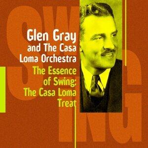 The Casa Loma Treat - Glen Gray and The Casa Loma Orchestra