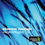 Klassik Lounge Nightflight, Vol. 7