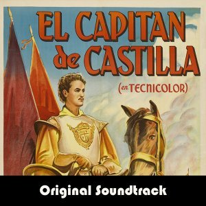"Conquest - From ""Captain from Castile"" Original Soundtrack"