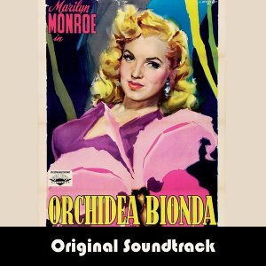 Ladies of the Chorus - Dal Film Orchidea Bionda