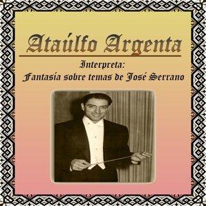 Ataúlfo Argenta, Interpreta: Fantasía sobre temas de José Serrano