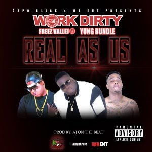 Real As Us (feat. Freez Vallejo & Yung Bundle)
