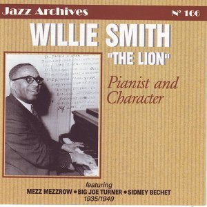 Willie Smith 1935-1949, Pianist and Character - Jazz Archives No. 166