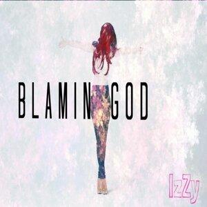 Blamin God