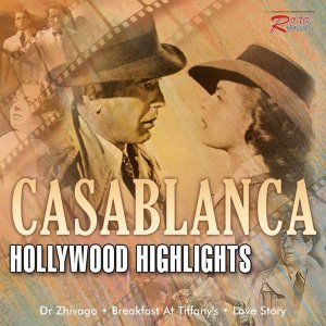 Casablanca : The Best of Film Music, Vol.3 - Hollywood Highlights