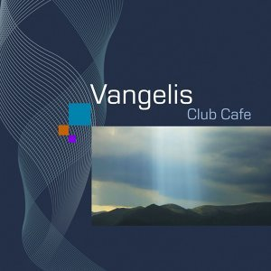 Vangelis Club Cafe