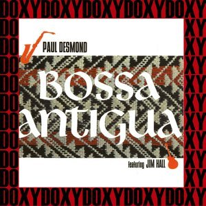 Bossa Antigua - Hd Remastered, Extended Edition, Doxy Collection