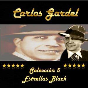 Carlos Gardel, Selección 5 Estrellas Black