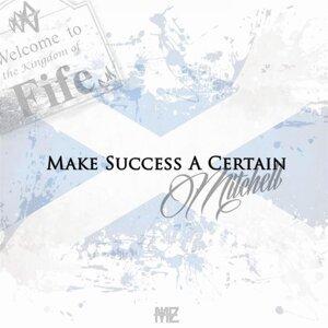 make success a certain (the original album)