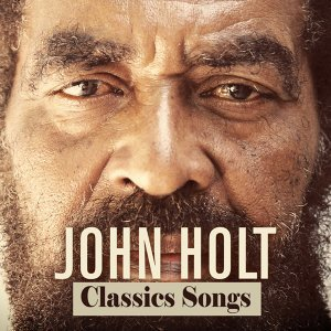 John Holt: Classic Songs