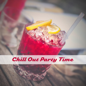 Chill Out Party Time – Ibiza Dance Party, Night Fun, Beach Drinks Bar, Sexy Dance