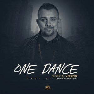 One Dance (Tropical Version)