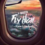 Fly High (feat. Karma & Dub Fuego)