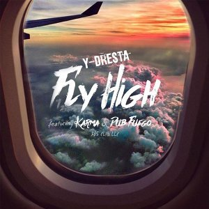 Fly High (feat. Karma & Dub Fuego)