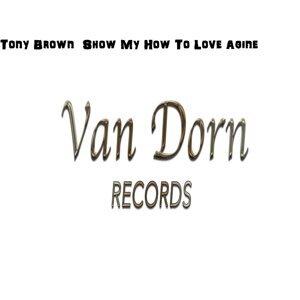 Show My How To Love Agine - Orginal Mix