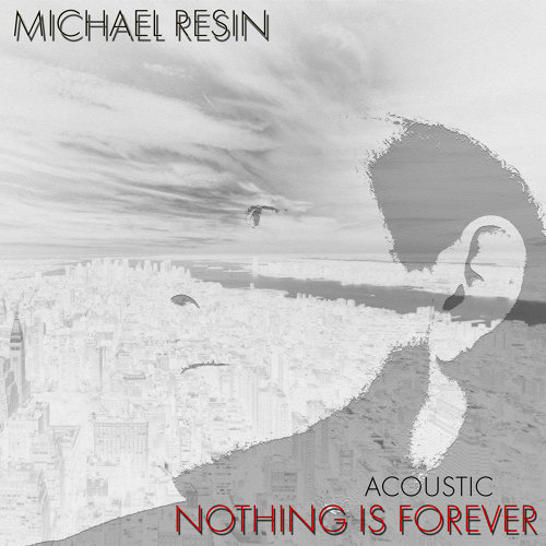 Nothing Is Forever - Acoustic